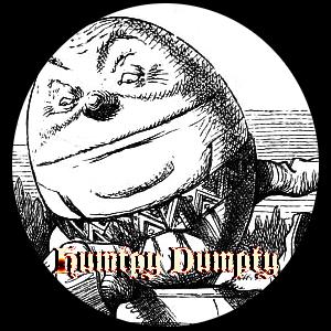 Opium Tales Humpty Dumpty