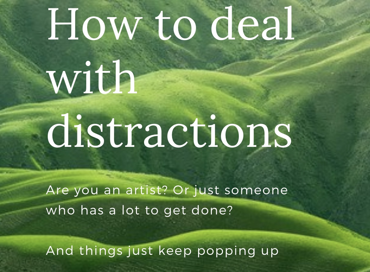 How to deal with distractions