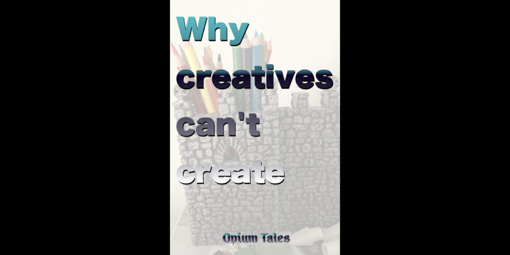 when creatives can't create