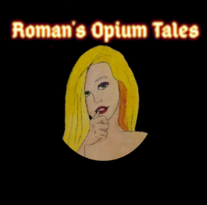 Opium Tales Volume I