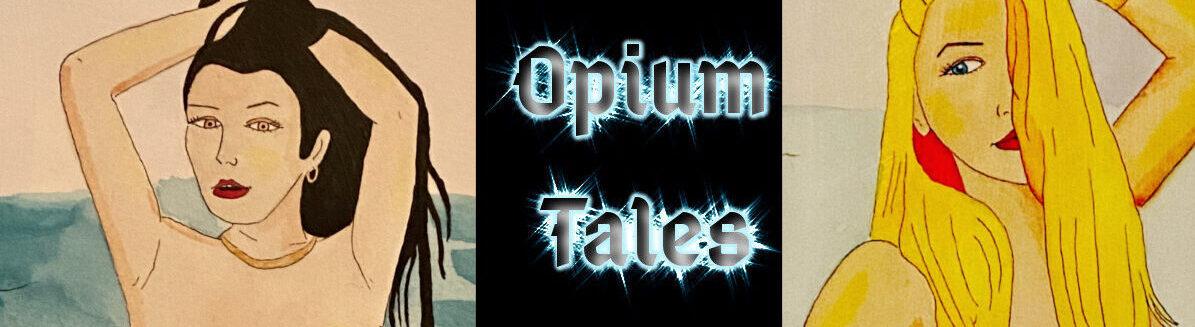 Opium Tales